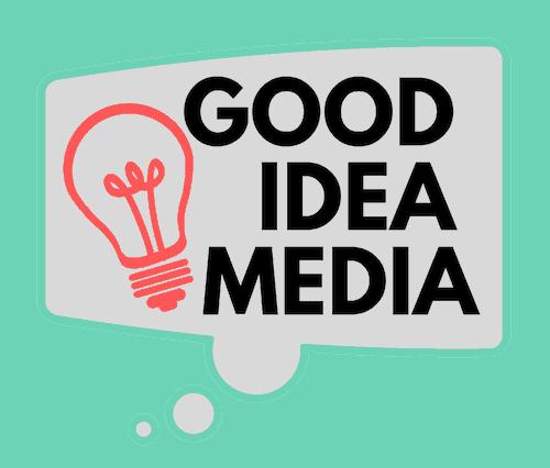 Good Idea Media